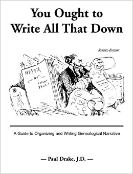 You Ought to Write All That Down: Revised Edition September 1, 1998