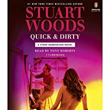 Quick & Dirty: Stone Barrington, Book 43 Audiobook by Stuart Woods Narrated by Tony Roberts