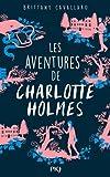 1. Les Aventures de Charlotte Holmes (1)