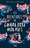 Les Aventures de Charlotte Holmes (French Edition)
