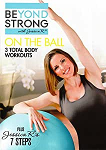 Beyond Strong: On the Ball With Jessica R. Three [Import]