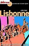 Lisbonne 2015 City trip Petit Futé (avec cartes, photos + avis des lecteurs) par Auzias