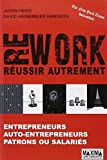 img - for Rework : R??ussir autrement by Jason Fried (2012-03-08) book / textbook / text book