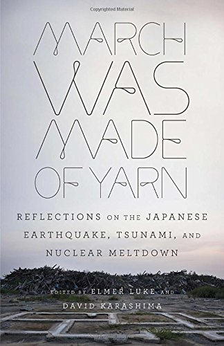 March Was Made of Yarn: Reflections on the Japanes…