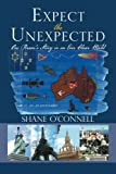 Expect the Unexpected, Shane O'Connell, 1493122851