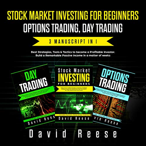 Stock Market Investing for beginners, Options Trading, Day Trading: Best Strategies & Tactics to become a Profitable Investor in a matter of weeks. Includes ... Trading (The Passive Income Creator Book 1)