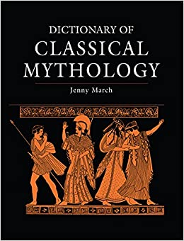 Dictionary of Classical Mythology