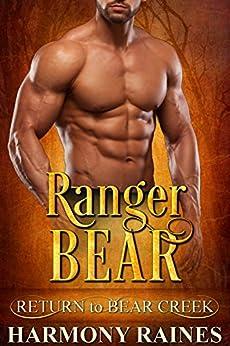 Ranger Bear (Return to Bear Creek Book 11) by [Raines, Harmony]