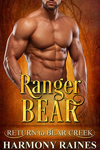 Ranger Bear (Return to Bear Creek Book 11) cover