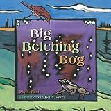 Big Belching Bog, Phyllis Root, 0816633592