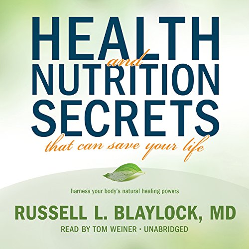 Health and Nutrition Secrets That Can Save Your Life Audiobook [Free Download by Trial] thumbnail