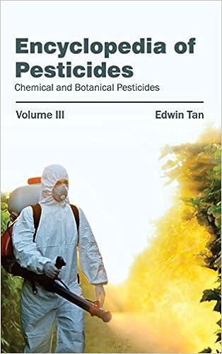 Book Encyclopedia of Pesticides: Volume III (Chemical and Botanical Pesticides): 3