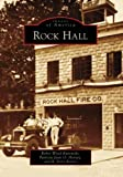 img - for Rock Hall (Images of America: Maryland) book / textbook / text book