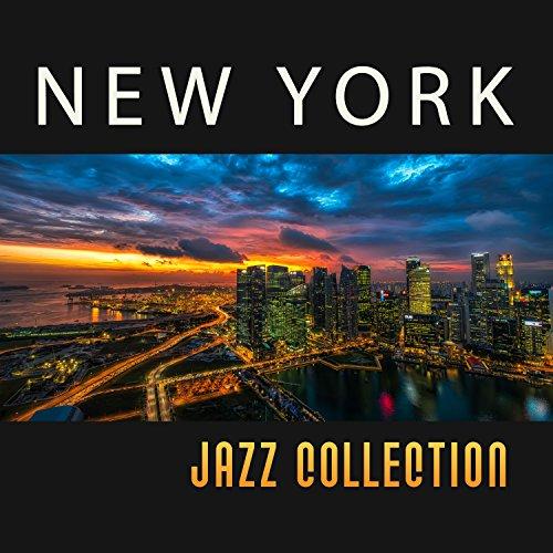 New York Jazz Collection - Top Jazz, Most Popular Jazz, Luxury Jazz