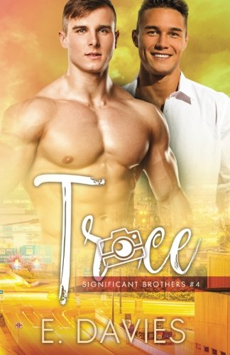 Trace (Significant Brothers) (Volume 4)