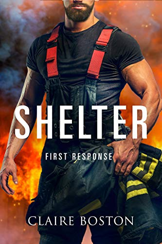 Shelter (First Response Book 1) by [Boston, Claire]