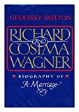 Richard and Cosima Wagner, Geoffrey Skelton, 039531836X