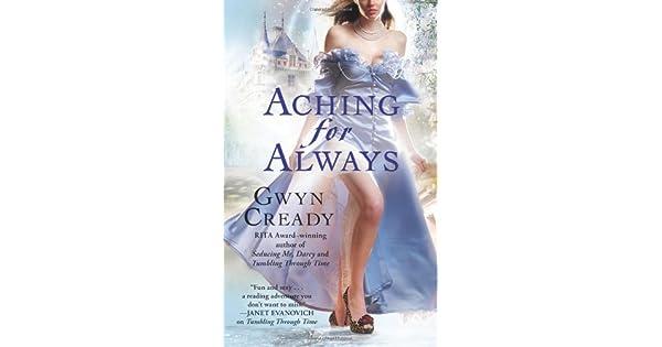 Amazon.com: Aching for Always (9781439107287): Gwyn Cready ...