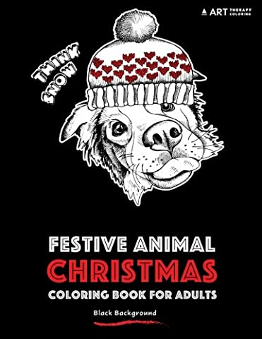 Festive Animal Christmas Coloring Book For Adults: Black Background (Winter Books For Older Children)