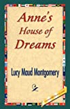 Anne's House of Dreams, L. M. Montgomery, 1421841959