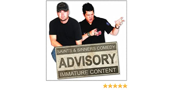 Saints and sinners comedy
