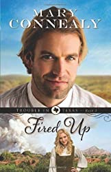 [Fired Up] (By: Mary Connealy) [published: October, 2013]