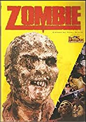 Zombie: They Just Won't Stay Dead!