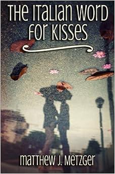 Descargar Torrent En Español The Italian Word For Kisses Como PDF