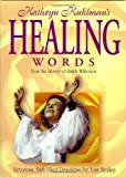 Kathryn Kuhlman's Healing Words, Larry Keefauver, 0884198480