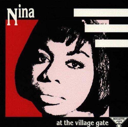 Nina Simone - Nina at the Village Gate - Zortam Music