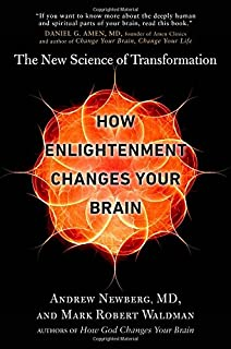 Book Cover: How Enlightenment Changes Your Brain: The New Science of Transformation