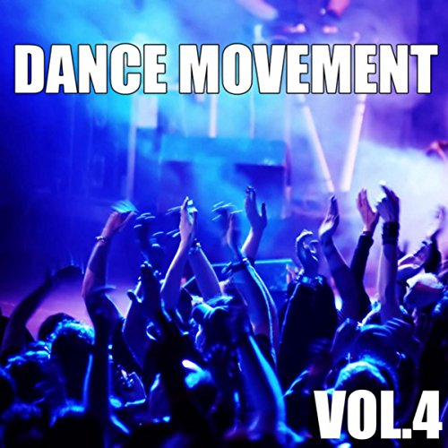 Dance Movement, Vol. 4