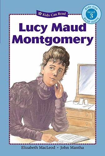 Download Lucy Maud Montgomery (Kids Can Read!) ebook
