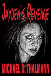 Jayden's Revenge: The Tale of an American Family