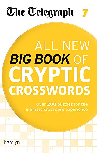 [D0wnl0ad] The Telegraph All New Big Book of Cryptic Crosswords 7 (Telegraph Puzzle Books) PPT