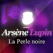 La Perle noire (Arsène Lupin 8)   Maurice Leblanc