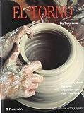img - for Torno, El (Coleccion Artes y Oficios) (Spanish Edition) by Barbaformosa (2014-01-01) book / textbook / text book