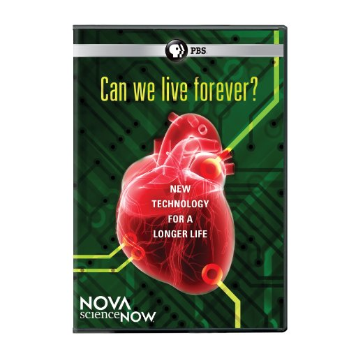 Nova Science Now: Can We Live Forever by PBS