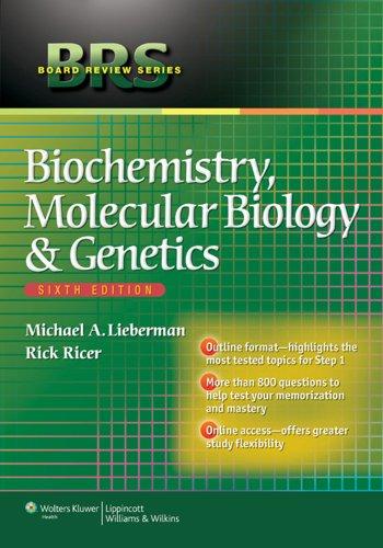 BRS Board Review Series Biochemistry, Molecular Biology & Genetics (6th 2013) [Lieberman & Ricer]