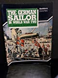 img - for The German Sailor in World War Two (Soldiers Fotofax) book / textbook / text book