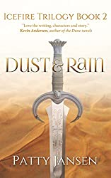 Dust & Rain (Icefire Trilogy Book 2)