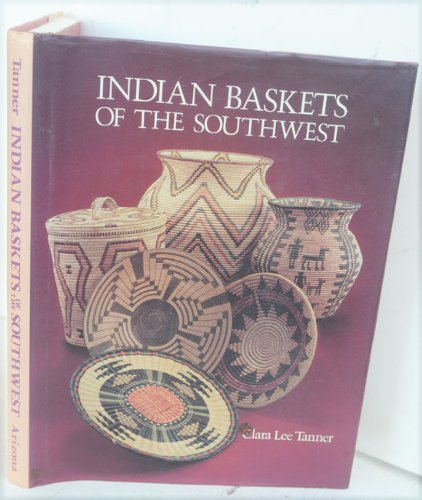Indian Baskets of the Southwest