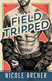 Field-Tripped: A Second Chance Romance (Ad Agency Series Book 3)