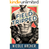 Field-Tripped: A Sexy Second Chance R (Ad Agency Series Book 3)