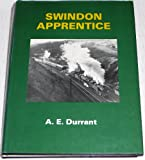 Front cover for the book Swindon Apprentice by A.E. Durrant