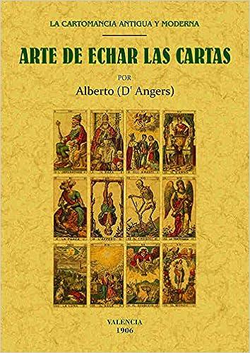 Arte de echar las cartas: la cartomancia antigua y moderna ...