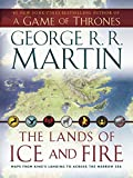 Image of The Lands of Ice and Fire (A Game of Thrones): Maps from King's Landing to Across the Narrow Sea (A Song of Ice and Fire)