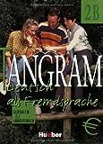 Tangram 2 B. Kursbuch und Arbeitsbuch, Eduard von Jan and Rosa-Maria Dallapiazza, 319001616X