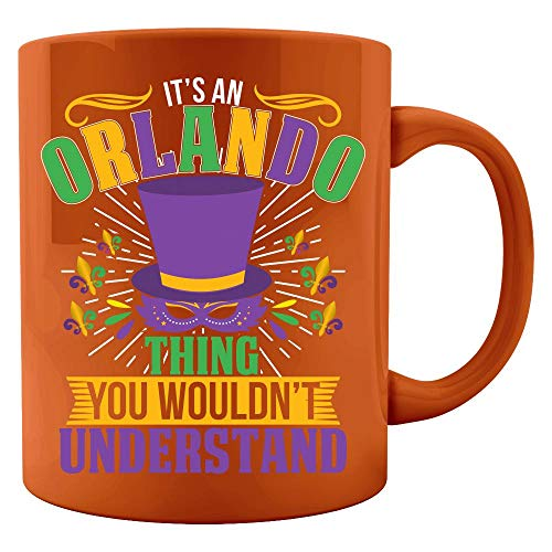 It's an Orlando Thing you wouldn't understand Mardi Gras Gift - Colored Mug