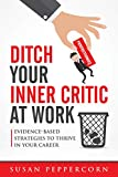 Ditch Your Inner Critic At Work